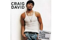 You Don't Miss Your Water ('Til the Well Runs Dry)/Craig David【和訳あり】